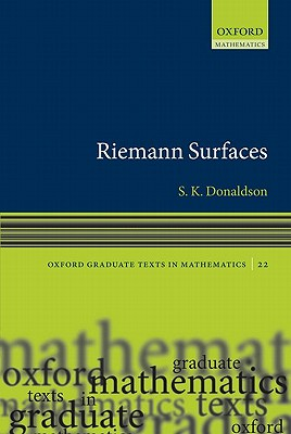 Riemann Surfaces By Donaldson, Simon