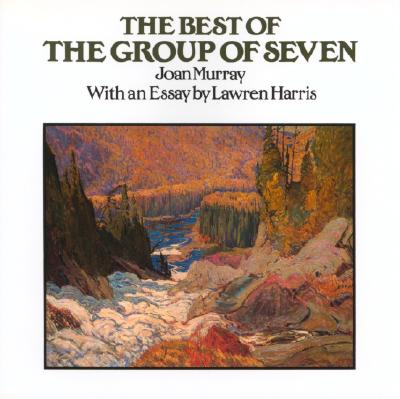 The Best of the Group of Seven By Murray, Joan
